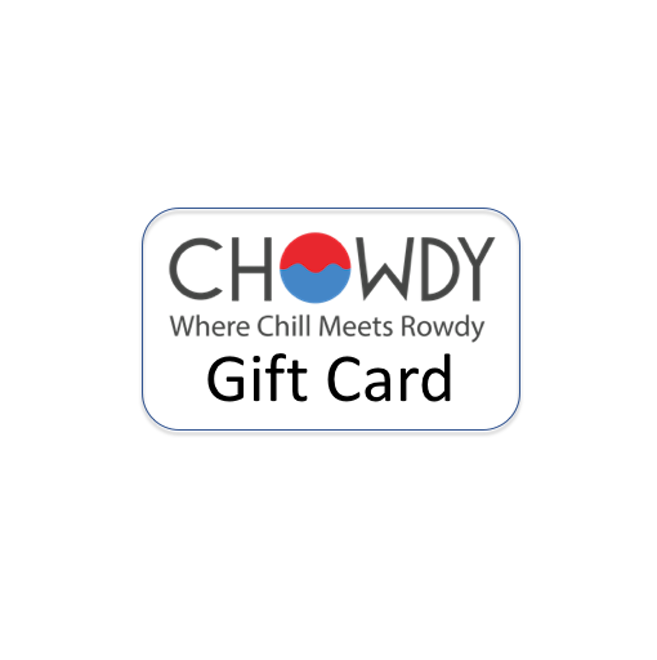 Chowdy gift card